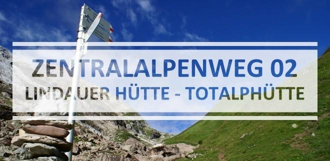 1508-zentalalpenweg-lindauerhuette-totalphuette