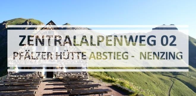 1508-zentralalpenweg-abstieg-pfaelzerhuette-nenzing
