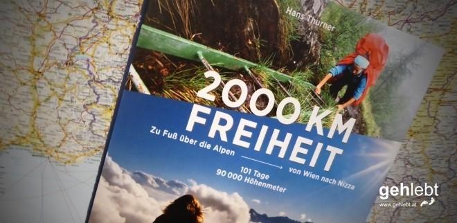 2000 KM Freiheit, Hans Thurner, Bruckmann Verlag
