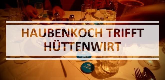 1610-haubenkoch-trifft-huettenwirt